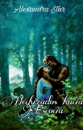 HECHIZADOS HACIA ESCOCIA (Saga MacRae) (Borrador) Disponible En Amazon) by -Jaithiale