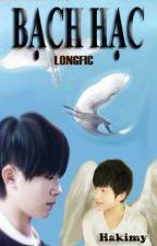 [Longfic][Tỉ Hoành] Bạch Hạc by Hakimy
