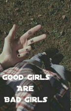 Good girls are bad girls •Luke Hemmings• by guolanola