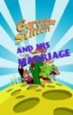 Geronimo Stilton and his MARRIAGE by ArjunHegde