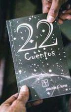 22 CUENTOS by Martincluna