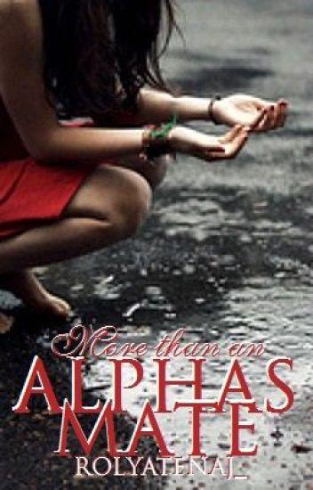 More than an Alphas Mate