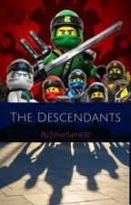 The Descendents (NinjaGo story) by SilverFlame32