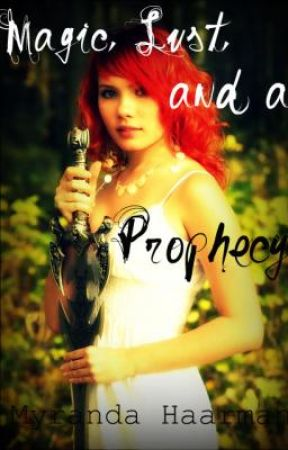 (Not So Normal Sequel) Magic, Lust, and a Prophecy by mandi_bby