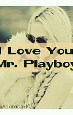 I love you, Mr. Playboy! by DamnAdorable10