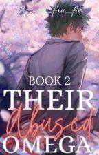Their Abused Omega  by lyzard_fan_fics