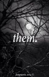 them. by justgracexo