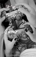 It's Only A Game || M.C...ON HOLD by NormalPeopleScareMe4