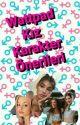 Wattpad Kız Karakter Önerileri by savrildinna
