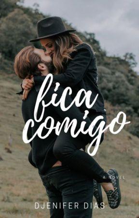 F I C A  ♥ C O M I G O by djeniferdias