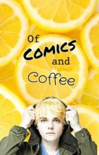 Of Comics and Coffee by tinselturtle