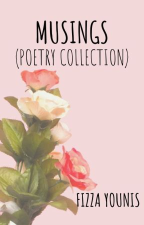 Musings (Poetry Collection) by storieswithsoul