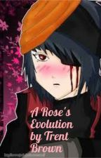 A Rose's Evolution by Outlaw82