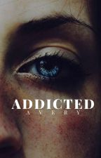 Addicted by h3h3itsm3