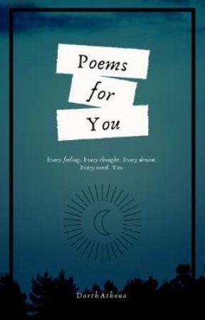 Poems for You by DarthAthena