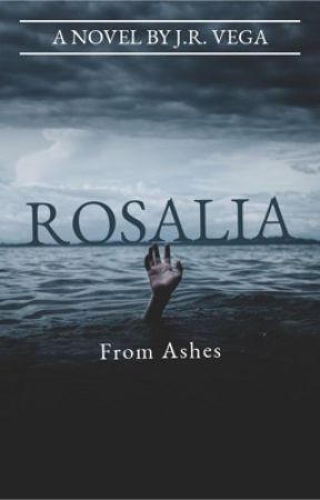 Rosalia - From Ashes by Vegajr1993