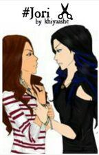 #jori by lunahatesyou