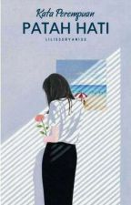 Kata Perempuan Patah Hati by Lilissuryani22