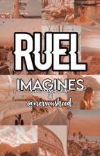 Ruel Imagines by NervousHood