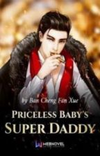 Priceless Baby's Super Daddy 397+ by PhateemaZarah