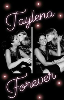 Đọc truyện [Taylena] : A million little things