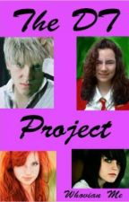 The D-T Project (Harry Potter Doctor Who FanFic) by Whovian_me