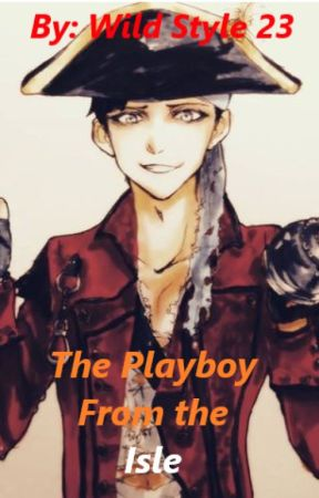 The Playboy From the Isle | (A Harry Hook x Reader Story)(DELAYED POSTING) by wildstyle23
