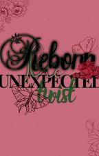 Reborn: The Unexpected Twist by ShinSungmii