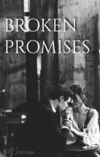 BROKEN PROMISES  by NYZ_Dream