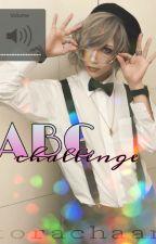 ABC Challenge  | VK cuccok by torachaan