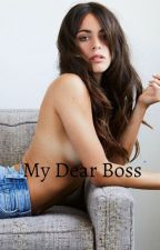 My Dear Boss (Jortini) by JortiniStory25