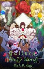 Gallery (An Ib Story) by Author_Kane