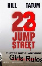 23 jump Street:Girls rules(Channing Tatum y tu) by dayikeynes16