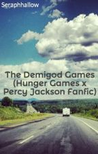 The Demigod Games (ON PERMANENT HOLD) by howboutnah_