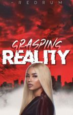 Grasping Reality by -redrum