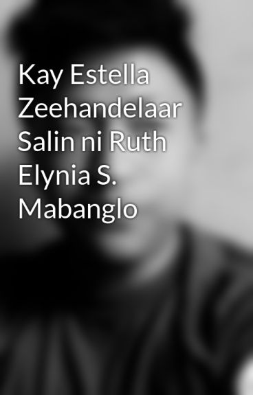 Kay Estella Zeehandelaar   Salin ni Ruth Elynia S. Mabanglo
