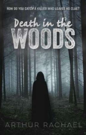 Death In The Woods  by arthurajiri