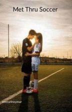 Met Thru Soccer(James Rodriguez) by Emma4Neymar