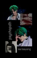 Psychopath||Lee Taeyong  by bxbygirlnation