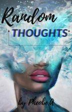 ♥ Random Thoughts ♥ by KingAise