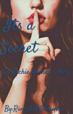 Its a Secret  by RiverdaleGilmores