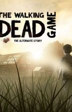 The Walking Dead Game - The Alternate Story by notHashir