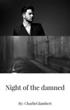 Night of the damned by CharlieGlambert