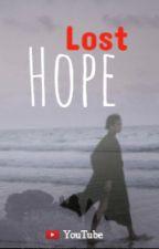 Lost Hope - Youtube by fuckramensama