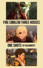 (Requests Temporarily Closed) Fire Emblem Three Houses One Shots!  by hildawifey