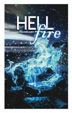 Hellfire • h.h by illyriandreamer
