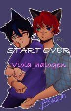 Start over - Ein x Blaze by Viola_halogen