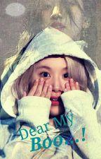 Dear My Boo...! (MiChaeng) by MadSoul22