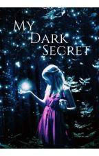 My dark secret≫ not edited by Xox_Ashley