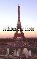 Sethlex one shots  by MamaKralie